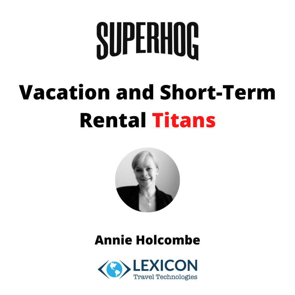 Annie Holcombe vacation and short-Term rental titans podcast episode by superhog